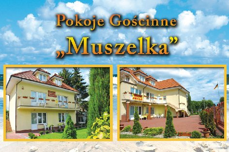 """Pokoje Gościnne """"Muszelka"""""""